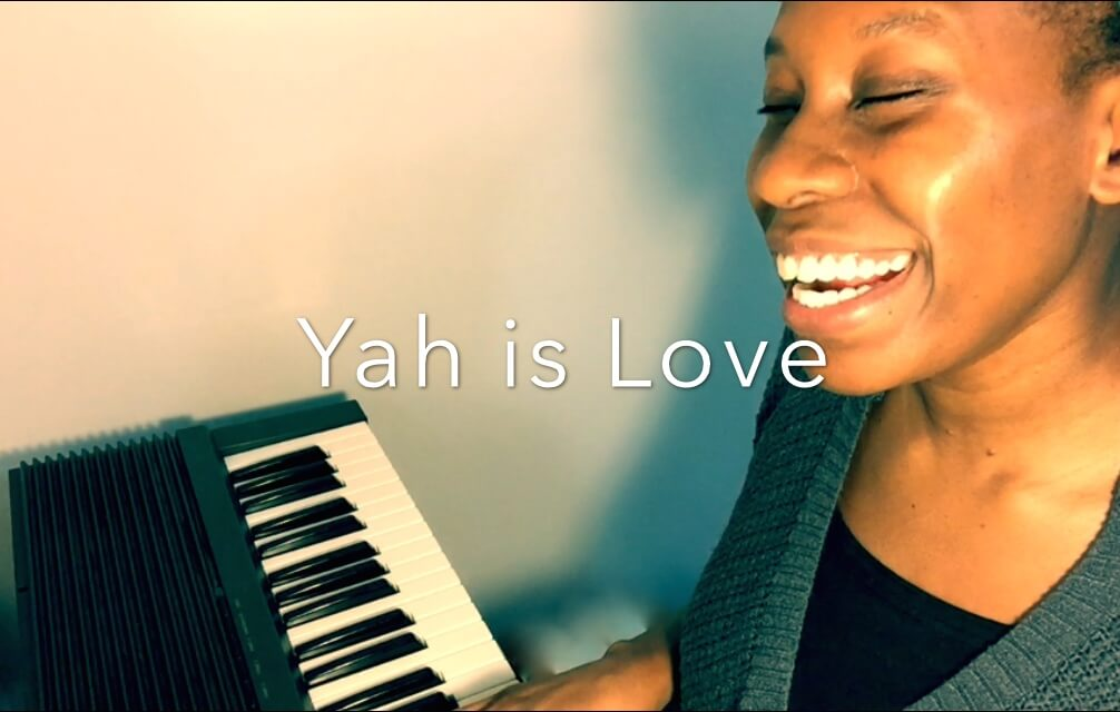 Yah is Love. Hebrew Roots Music.