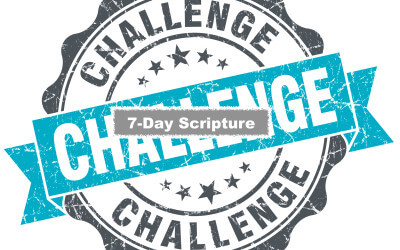 Join us? 7-Day Scripture Challenge Begins March 20th.